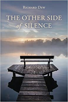 Dr. Richard Dew | The Other Side of Silence
